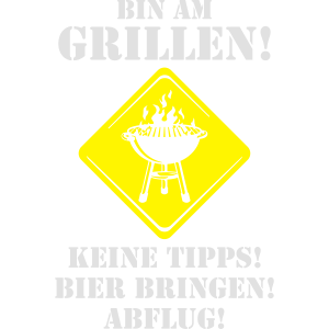 Bin am Grillen original RAHMENLOS® Design