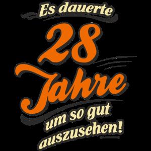 Geburtstag es dauerte 28 Jahre RAHMENLOS®