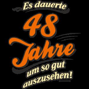 Geburtstag es dauerte 48 Jahre RAHMENLOS®