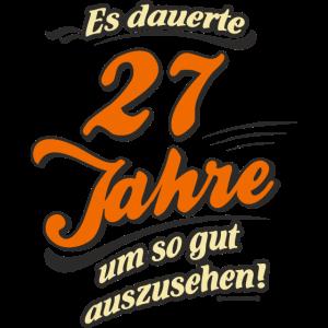 Geburtstag es dauerte 27 Jahre RAHMENLOS®