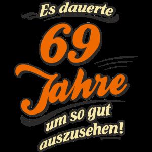 Geburtstag es dauerte 69 Jahre RAHMENLOS®
