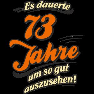 Geburtstag es dauerte 73 Jahre RAHMENLOS®