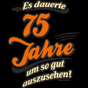Geburtstag es dauerte 75 Jahre RAHMENLOS®