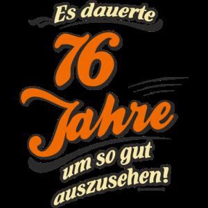 Geburtstag es dauerte 76 Jahre RAHMENLOS®