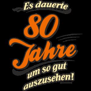 Geburtstag es dauerte 80 Jahre RAHMENLOS®