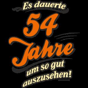 Geburtstag es dauerte 54 Jahre RAHMENLOS®