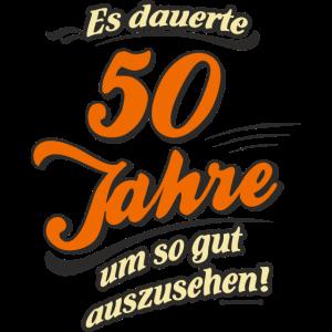 Geburtstag es dauerte 50 Jahre RAHMENLOS®