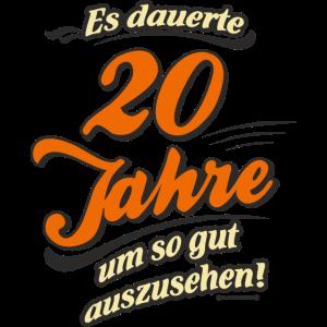 Geburtstag es dauerte 20 Jahre RAHMENLOS®