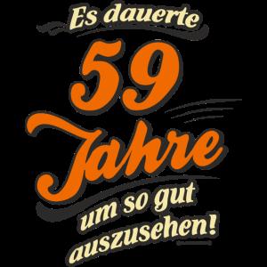 Geburtstag es dauerte 59 Jahre RAHMENLOS®