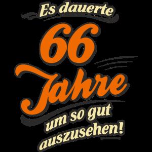 Geburtstag es dauerte 66 Jahre RAHMENLOS®