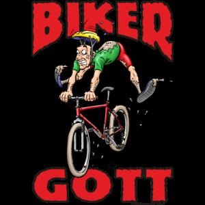 Biker GOTT Schlamm no problem RAHMENLOS