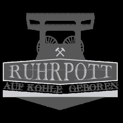 Ruhrpott  - Auf Kohle geboren... - essen,auf kohle geboren,Witten,Ruhrpott,Ruhrgebiet,Herne,Hattingen,Gesenkirchen,Duisburg,Dortmund,Castrop-Rauxel,Bottrop,Bochum