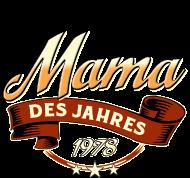 Jahrgang 1970 Geburtstagsshirt: Mama des Jahres Jahrgang 1978 RAHMENLOS Geschenk