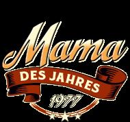 Jahrgang 1970 Geburtstagsshirt: Mama des Jahres Jahrgang 1977 RAHMENLOS Geschenk
