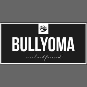 Bullyoma