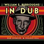 W.S. Burrougs - In Dub