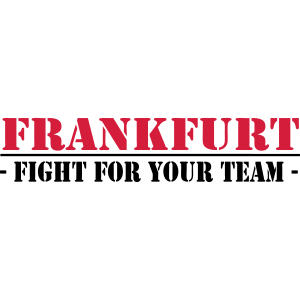 Frankfurt fight for your