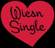 Oktoberfest & Wiesn Shirt: Wiesn Single