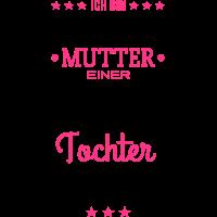 Ungeheuer fantastische Tochter  - Mutter / Shirt