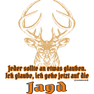 Design 2016 - Glaube Jagd - RAHMENLOS tshirt