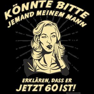 Design 2016 - Mann erklären 60 - RAHMENLOS tshirt