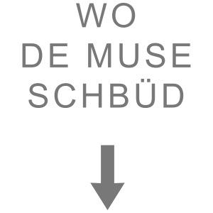 mundart wodemuseschbued