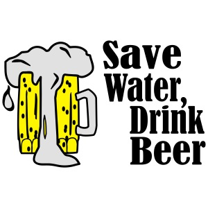 Cool save water drink beer design