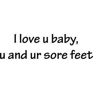 u and ur soar feet