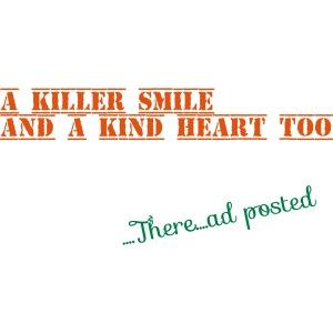 A killer smile