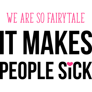 We are so fairytale
