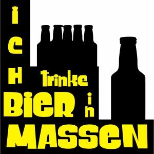 """""""Ich trinke Bier in Massen"""" by Claudia-Moda"""