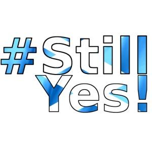 #StillYes!