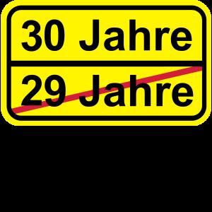 30 Jahre lustiges Schild 30. Geburtstag