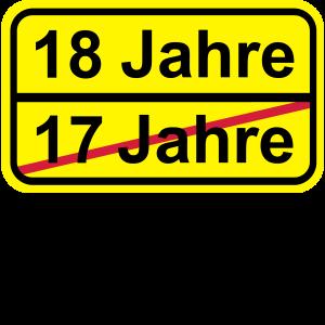 18 Jahre lustiges Schild 18. Geburtstag