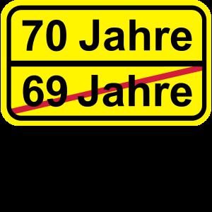 70 Jahre lustiges Schild 70. Geburtstag
