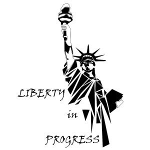 Liberty in progress