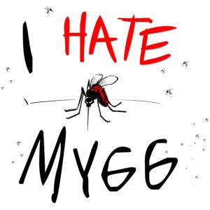 I hate mygg