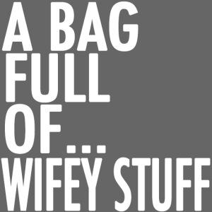 wifey stuff white png