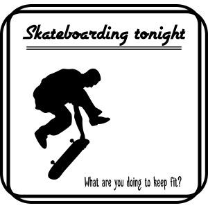 Skateboarding tonight