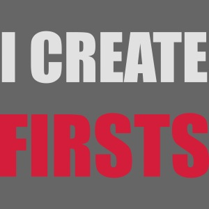 I create FIRSTS