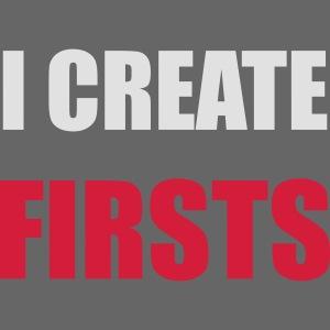I create FIRSTS