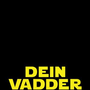 Dein Vadder (Light Shirt)