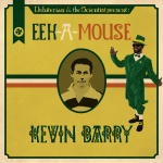 Eek-a-Mouse Kevin Barry