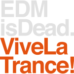 EDM_is_Dead_Viva_La_Trance_Colour_On_Black