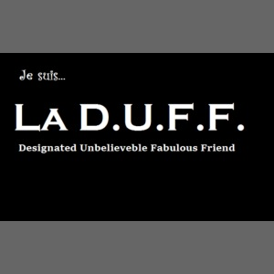 Je Suis La D.U.F.F. Shirt female