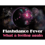 Flashdance Fever