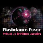 Flashdance Fever