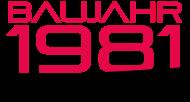 Jahrgang 1980 Geburtstagsshirt: baujahr 1981