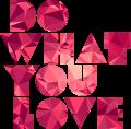 Motif Do What You Love