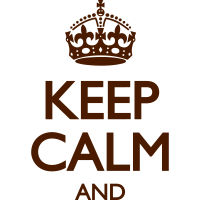 KEEP CALM AND (Dein Text)